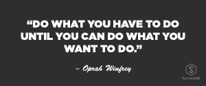 Motivational quote by Oprah Winfrey
