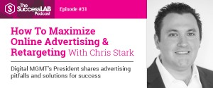 How To Maximize Online Advertising & Retargeting With Chris Stark