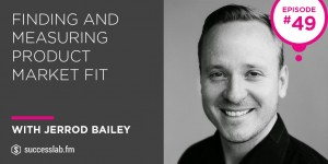 successlab podcast jerrod bailey product launch