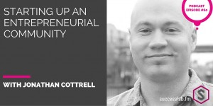 SuccessLab Episode with Jonathan Cottrell #yesphx