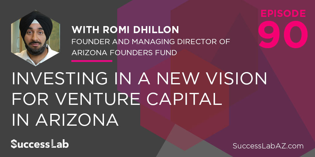 Investing in a New Vision for Venture Capital in Arizona