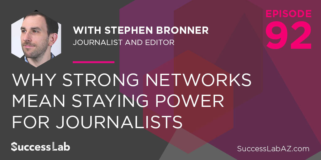 Why Strong Networks Mean Staying Power for Journalists