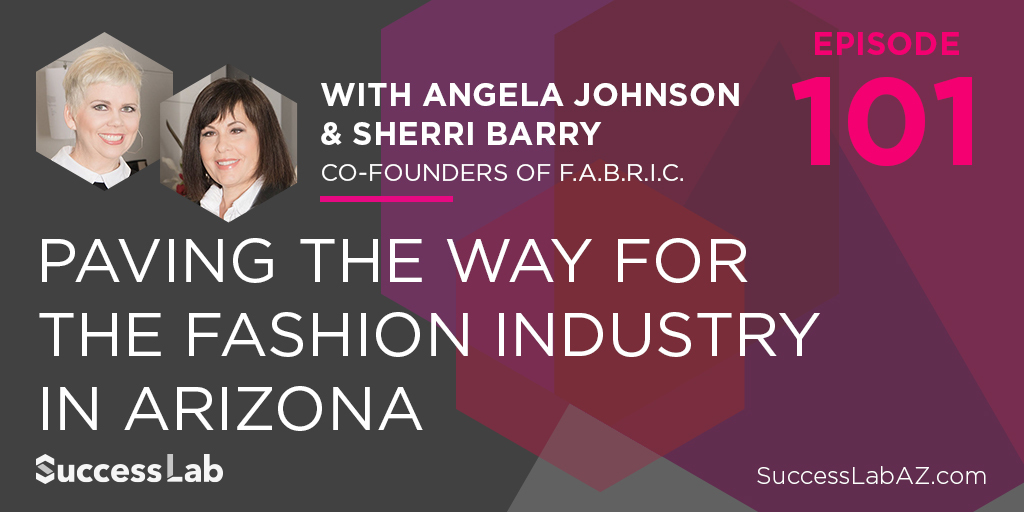 Paving the Way for the Fashion Industry in Arizona