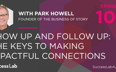 Show Up and Follow Up: The Keys to Making Impactful Connections