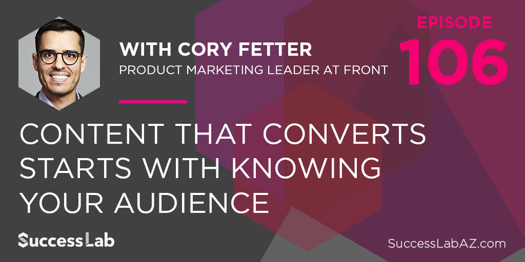 Content That Converts Starts With Knowing Your Audience